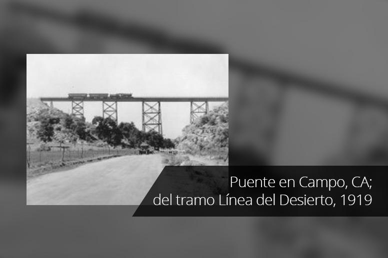 7-Puente-en-Campo-CA-del-tramo-Linea-del-Desierto1919