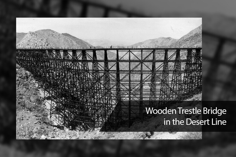 Wooden Trestle Bridge in the Desert Line