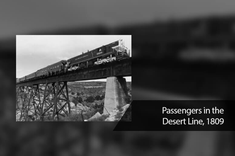 Passengers in the Desert Line, 1809