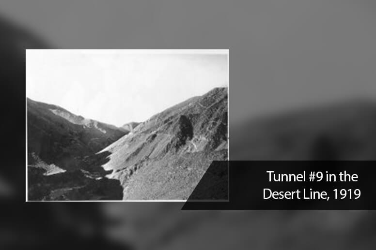 Tunnel #9 in the Desert Line, 1919