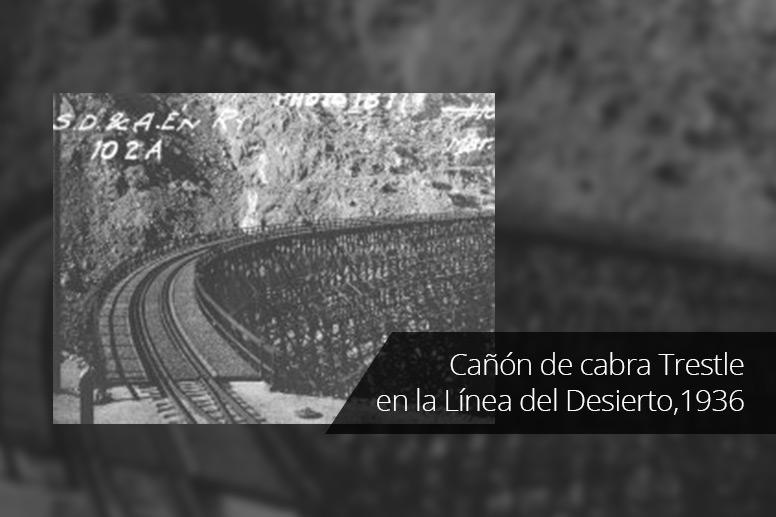 11-Canon-de-cabra-Trestle-en-la-Linea-del-Desierto,1936