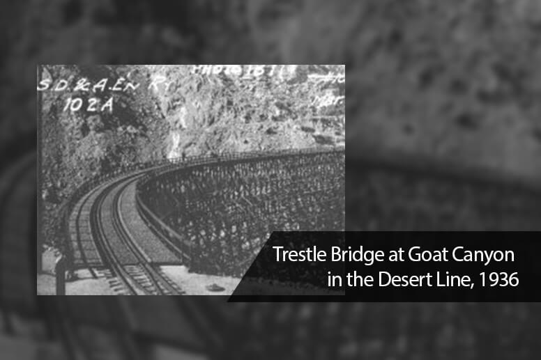 Trestle Bridge at Goat Canyon in the Desert Line, 1936